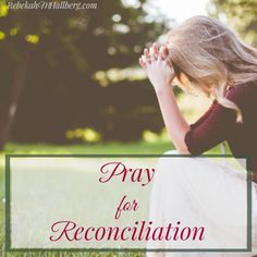 For the wives who pray for reconciliation - I am standing with you, asking God for the same in my marriage.