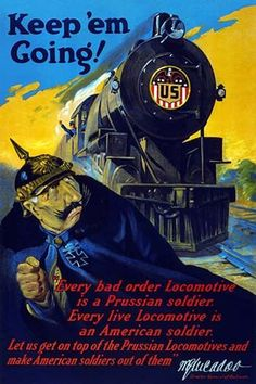 Every bad order Locomotive is a Prussian soldier. Every live locomotive is an American soldier. Let us get on top of the Prussian Locomotives and make American soldiers out of them. Taken directly fro