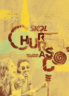SKOL CHURRASCO CLIENT: AMBEV | SKOL ROLE: ART DIRECTION | TYPE DESIGN