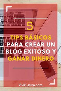 Mira estos 5 TIPS BÁSICOS para crear un blog exitoso y GANAR DINERO #Marketingdigital #NellaBisuTej