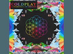 Coldplay - A Head Full Of Dreams - (Vinyl)