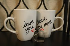Set of 2 mugs, Love You, Love You More. His and hers mugs on Etsy, $14.50