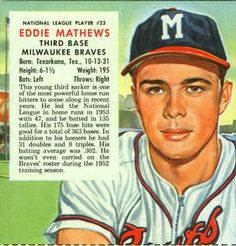 EXMt+++ Beautiful Original 1954 Red Man Tobacco Eddie Mathews with tab Braves Baseball, Baseball Art, Baseball Photos, Sports Baseball, Baseball Stuff, Football, Red Man Tobacco, Babe Ruth, National League