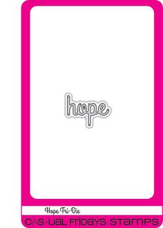 CAS-ual Fridays Stamps presents Hope Fri-Dies, made in the USA $4.50   I designed this special collection while I was waiting for my lumpectomy surgery date. Early detection saved my life so I am donating 50% of the profits from this collection to breast cancer awareness & research programs. Join us on the 17th of each month for our Calling All Sistahs blog series. www.cas-ualfridaysstamps.com #casfridays #callingallsistahs