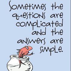simple life advice LOVE Dr Seuss!!