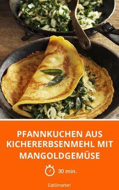 Pfannkuchen aus Kichererbsenmehl mit Mangoldgemüse - smarter - Zeit: 30 Min. | eatsmarter.de