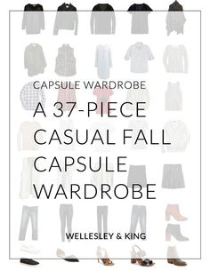Wellesley & King | a casual fall capsule wardrobe in 37 pieces. Maximize a minimal wardrobe with a capsule wardrobe!Wellesley & King | a casual fall capsule wardrobe in 37 pieces.