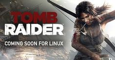 Tomb Raider Adventure Game Is Coming Soon to Linux, Ported by Feral Interactive ~ PC Update