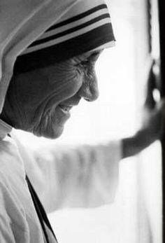 Mother Theresa such an amazing, inspirational, beautiful, loving women. Truly someone to look up to.