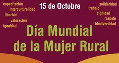 Entre Nosotras Compartimos......: Día Internacional de las Mujeres Rurales.