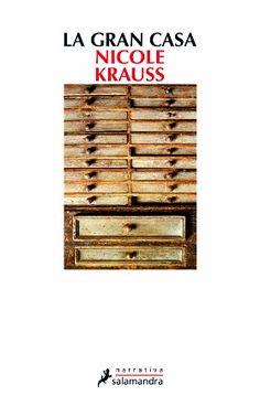 Devoradora de libros: La Gran Casa - Nicole Krauss