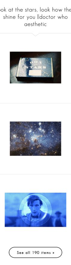 """look at the stars, look how they shine for you 