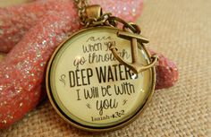 When You Go Through Deep Waters Isaiah 43 2 Scripture Verse Necklace Encouragement Gift Sympathy Necklace
