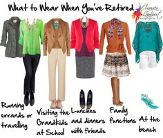What to Wear When You're Retired...can't wait :) and I'll look great following these rules and ideas!
