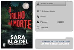 O Trilho da Morte de Sarah Blaedel | Livros e marcadores
