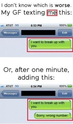 Hervorragend The Wrong Number Breakup   15 Hilariously Bad Breakup Texts