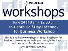 Wondering what content works best on Facebook? Want to know what key indicators you should be looking at? Curious how to get more exposure on Facebook? Stellar Blue Workshops will be answering all your questions regarding Facebook for business at our Half-Day Facebook workshop on June 24! You still have time to sign up. Just click the image!