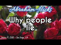 Abraham-Hicks | When people lie to themselves and others - YouTube