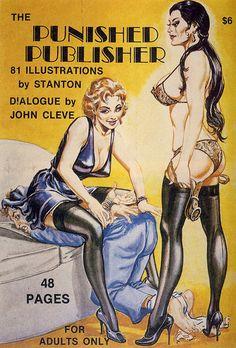 Also an Avid admirer of the Bizarre Artwork where the Female Reigns Supreme. Pulp Fiction Book, Fiction Novels, Pulp Novel, Eric Stanton, Bizarre Art, Vintage Book Covers, Pulp Art, Paperback Writer, Happy Trails