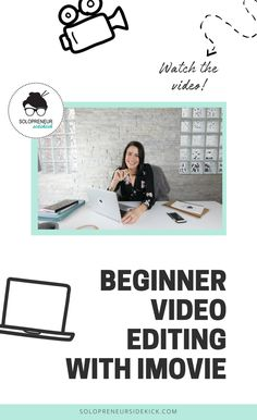 Are you a solopreneur using video marketing? Do you want to learn how to edit your videos with iMovie? In this video tutorial I show you beginner video editing with my favorite iMovie. Learn how to make stylish videos with iMovie. #videomarketing #iMovie #blogging #solosidekick