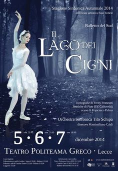 http://www.mynd-magazine.it/appuntamenti/details/214-il-lago-dei-cigni.html Balletto in due atti, Coreografia: Fredy Franzutti, presso il Teatro Politeama Greco. (clicca il link per tutti i dettagli)