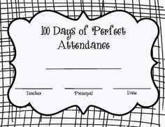An award for outstanding perfect attendance for 100 day. A special honor for your students who have come to school every day for the first 100 days of school.   Included:  5 Versions of Certificate including: -1 Teacher -2 Teachers -Teacher and Principal -Teacher and Assistant -Teacher and Paraprofessional  More 100 Day Products coming soon!