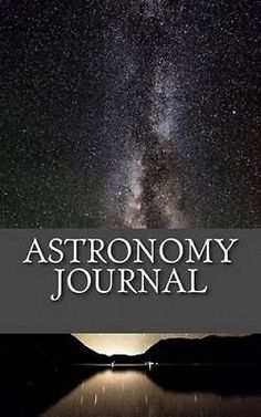Astronomy journal: a 5 x 8 unlined #diary by #college study #books.,  View more on the LINK: 	http://www.zeppy.io/product/gb/2/162313794510/