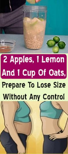 2 Apples, 1 Lemon And 1 Cup Of Oats, Prepare To Lose Size Without Any Control #fitness #beauty #hair #workout #health #diy #skin #Pore #skincare #skintags  #skintagremover  #facemask #DIY #workout #womenproblems #haircare #teethcare #homerecipe