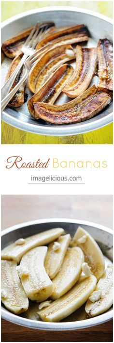 Roasted Bananas - healthy and easy vegan dessert without any added sugar. Just peel and roast — Imagelicious