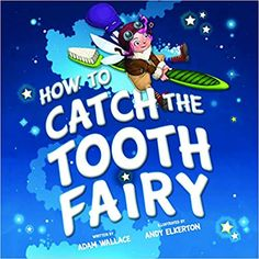 How to catch the Tooth Fairy? It's not an easy task. You can try to catch her, but she is just too fast! Procedural Text, Dancer In The Dark, Dental Health Month, Casting Kit, County Library, Teen Pictures, Big Bird, Tooth Fairy, Creative Writing