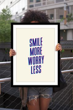 """Motivational Quote Print """"Smile More, Worry Less"""" by TheMotivatedType @Etsy Inspirational Art, Wall Decor, Blue, Poster Design, Happiness https://www.etsy.com/shop/TheMotivatedType"""