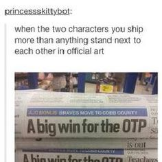 "A big win for the OTP << I saw a video that was liek ""otp gets together?"" And a promo picture of their hands close together by then the rest of the title was ""half of otp dies?"" And that's basically the life of a shipper Destiel, Johnlock, Tumblr Funny, Funny Memes, Jokes, Hilarious, Otp, Jorge Ben, Kevedd"