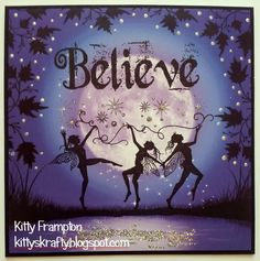 Kittys Krafty Blog: Believe In Fairies