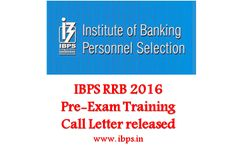 IBPS RRB pre exam training 2016-Officer scale 1-Call letters issued Call letters have been issued for IBPS RRB pre exam training of Officer Scale 1. Concerned candidates can download the same at ibps.in. The training will start on 17 October till 22 October.