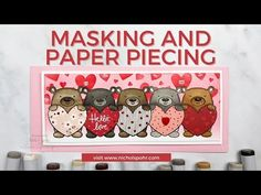 Paper Piecing & Masking (Simon Says Stamp) - YouTube Valentine Day Cards, Holiday Cards, Valentines, Card Making Techniques, Animal Cards, Simon Says Stamp, Card Sketches, All You Need Is Love, Card Kit