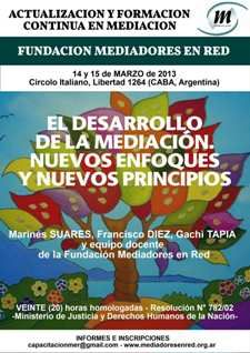 """Disponible en video el Curso """"Desarrollo de la mediación: nuevos enfoques y nuevos principios""""    http://www.acuerdojusto.com/Acuerdo_Justo/Curso1.html"""