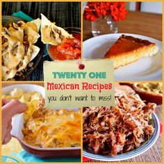 Twenty One Mexican Recipes You Don't Want to Miss! | The Best Blog Recipes