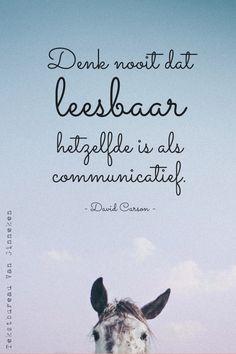 Quote van de week: leesbare communicatie -- Tekstbureau Van Ginneken