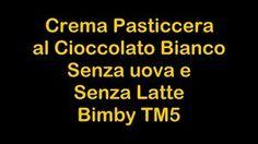 Crema Pasticcera al Cioccolato Bianco Bimby TM5
