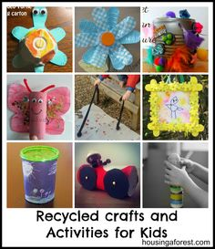 recycled crafts | Recycled Crafts and Activities for Kids - Housing a ForestHousing a ..