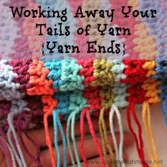 How to Crochet: Working Away Tails of Yarn (Yarn Ends)