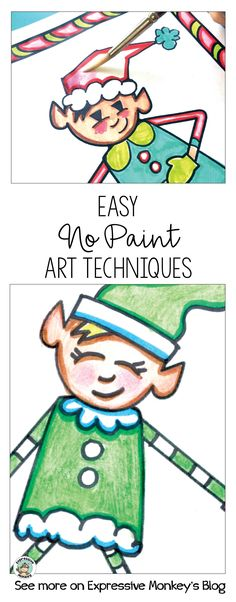 """Teachers ... need a mess-free art activity for kids? Take a look at these """"painting without paint"""" ideas for kids using elf drawings. #easyartideas #paintingwithkids"""
