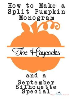 She's {kinda} Crafty: How to Make a Split Pumpkin Monogram | created with my Silhouette #Tutorial
