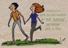 A gente corre pra se esconder e se amar, se amar até o fim.  {Los Hermanos por Luyse Costa}