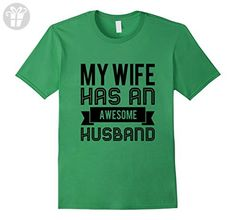 My Wife Has an Awesome Husband Funny Married Men's T Shirt - Male Medium - Grass - Birthday shirts (*Amazon Partner-Link)