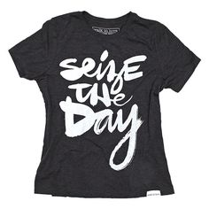 Seize the Day Charcoal Women's Relaxed T-Shirt