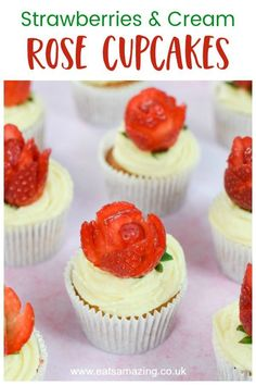 Easy strawberries and cream cupcakes recipe with strawberry roses - cute dessert for valentines day or mothers day Cupcake Flavors, Cupcake Recipes, Baking Recipes, Cupcake Cakes, Dessert Recipes, Cupcakes, Strawberry Roses, Strawberry Recipes, Strawberries And Cream