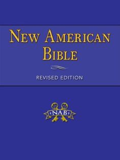 Bible: New American Bible, Revised Edition 2011 by United States Conference of Catholic Bishops, http://smile.amazon.com/dp/B006298622/ref=cm_sw_r_pi_dp_uOm6ub038AV4C
