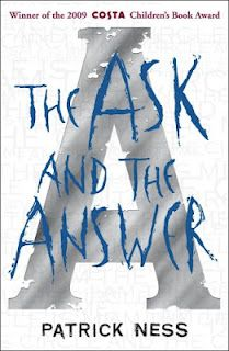 #awbchallenge Chaos Walking Trilogy, Book 2 -The Ask and the Answer: The Healing Powers of Mistress Coyle