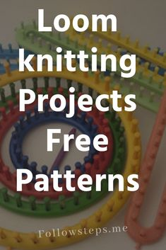Loom Knitting projects free Patterns. List of FREE Patterns with video Tutorials updated every month with a new Loom knitting project pattern.